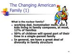 the changing american family 1