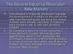 the second industrial revolution new markets