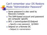 can t remember your ds restore mode administrator password