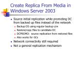 create replica from media in windows server 2003