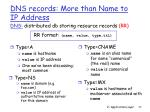 dns records more than name to ip address