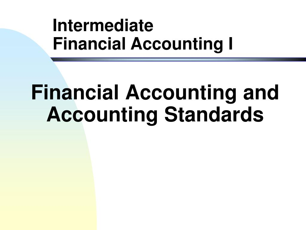 financial accounting and accounting standards l.