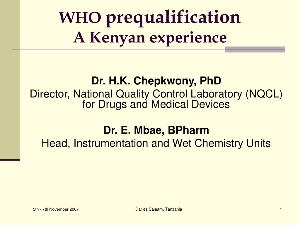 who prequalification a kenyan experience l.