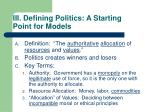iii defining politics a starting point for models