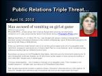public relations triple threat7