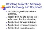 offsetting terrorists advantage with technology and operations
