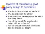 problem of contributing good policy design to authorities