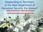 responding to terrorism is the new department of homeland security the answer