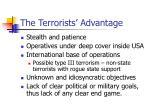 the terrorists advantage