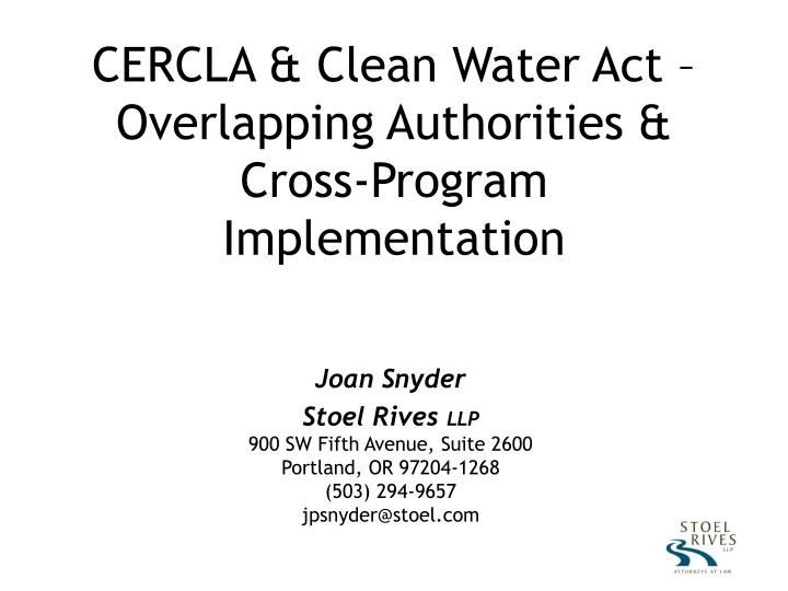 cercla clean water act overlapping authorities cross program implementation n.