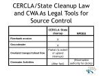 cercla state cleanup law and cwa as legal tools for source control