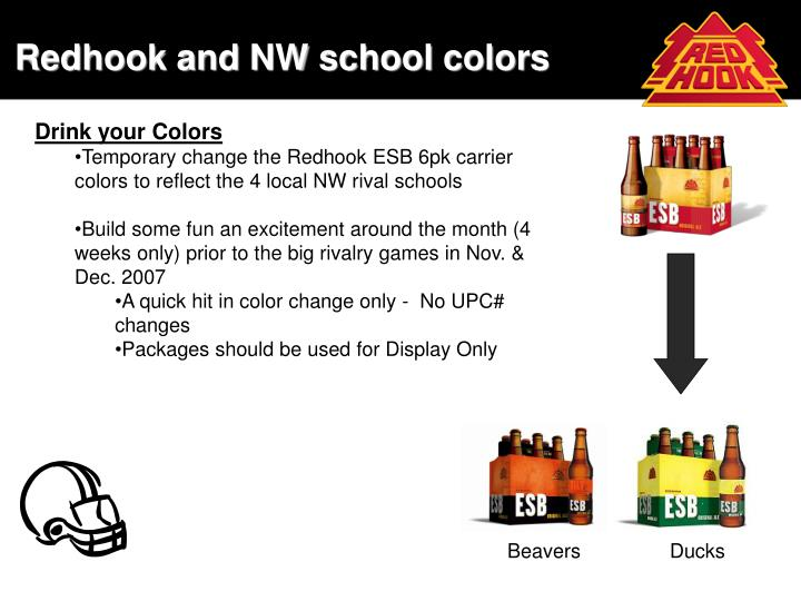 Redhook and nw school colors
