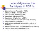 federal agencies that participate in fdp iv