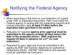 notifying the federal agency