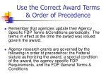 use the correct award terms order of precedence