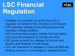 lsc financial regulation