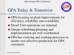 gpa today tomorrow