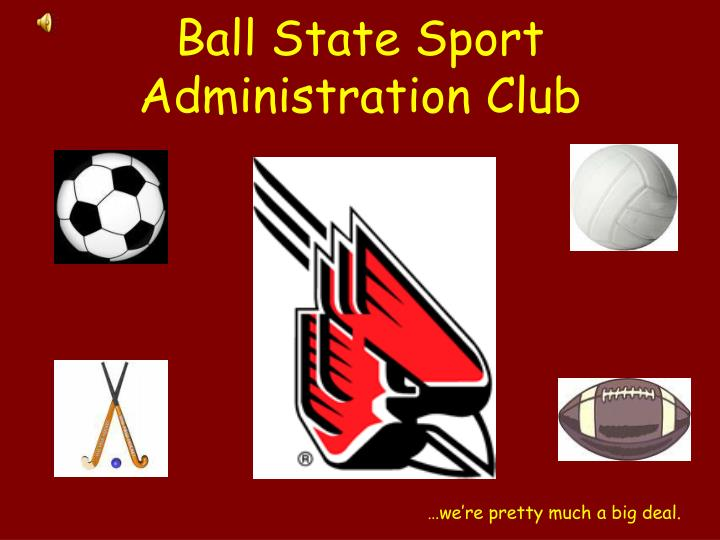 Ball state sport administration club