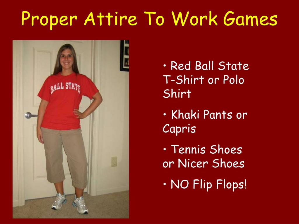 Proper Attire To Work Games