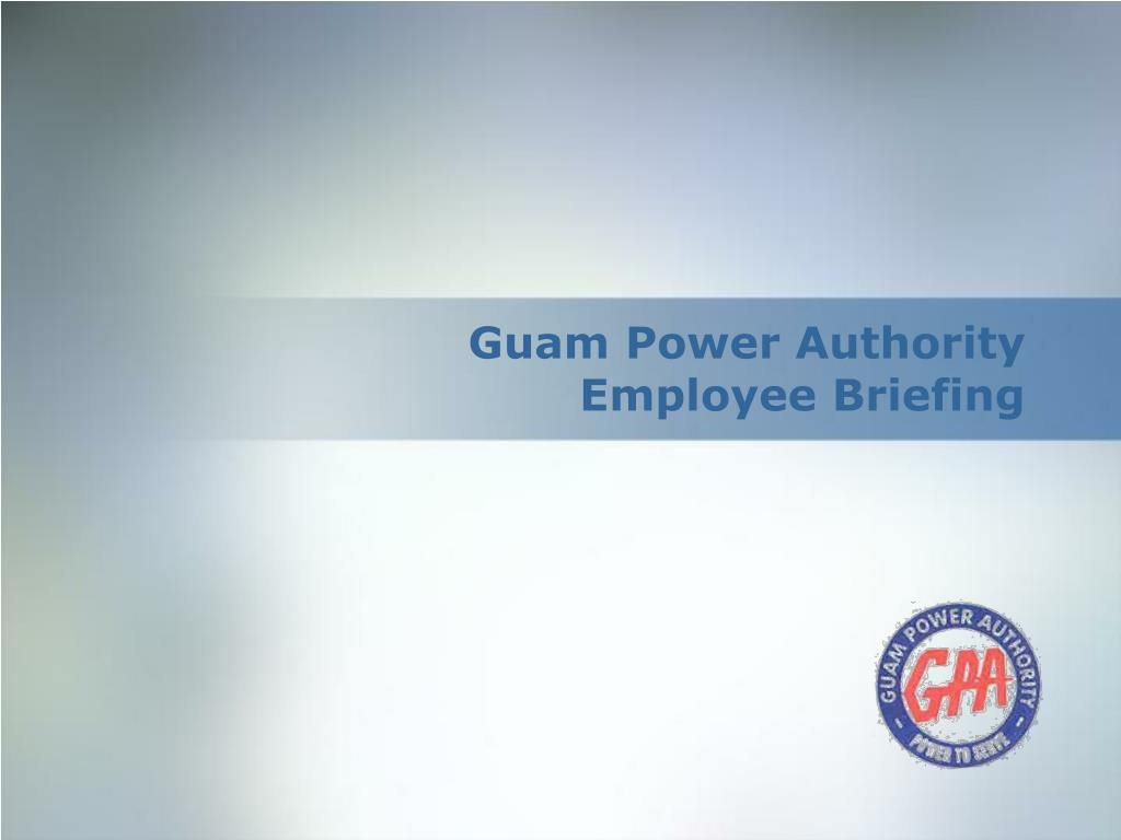 guam power authority employee briefing l.