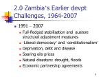 2 0 zambia s earlier devpt challenges 1964 20073