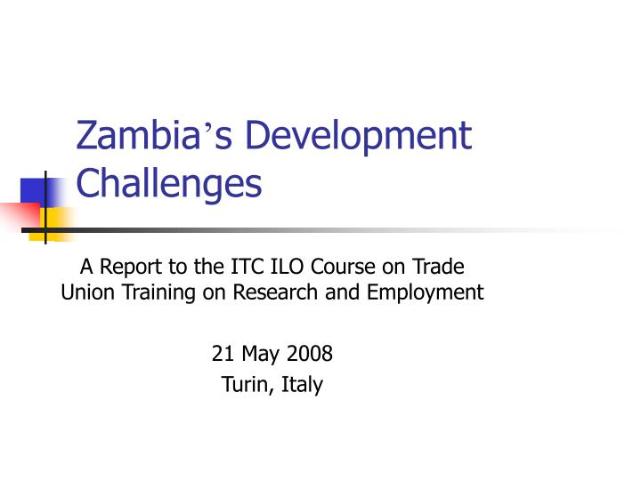 zambia s development challenges n.