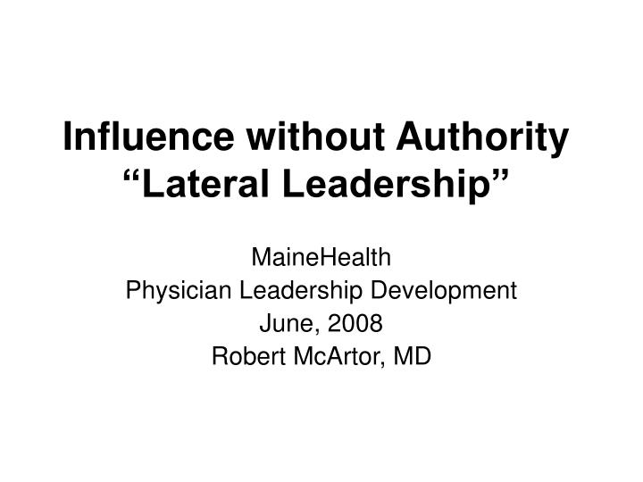 influence without authority lateral leadership n.