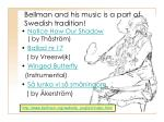 bellman and his music is a part of swedish tradition