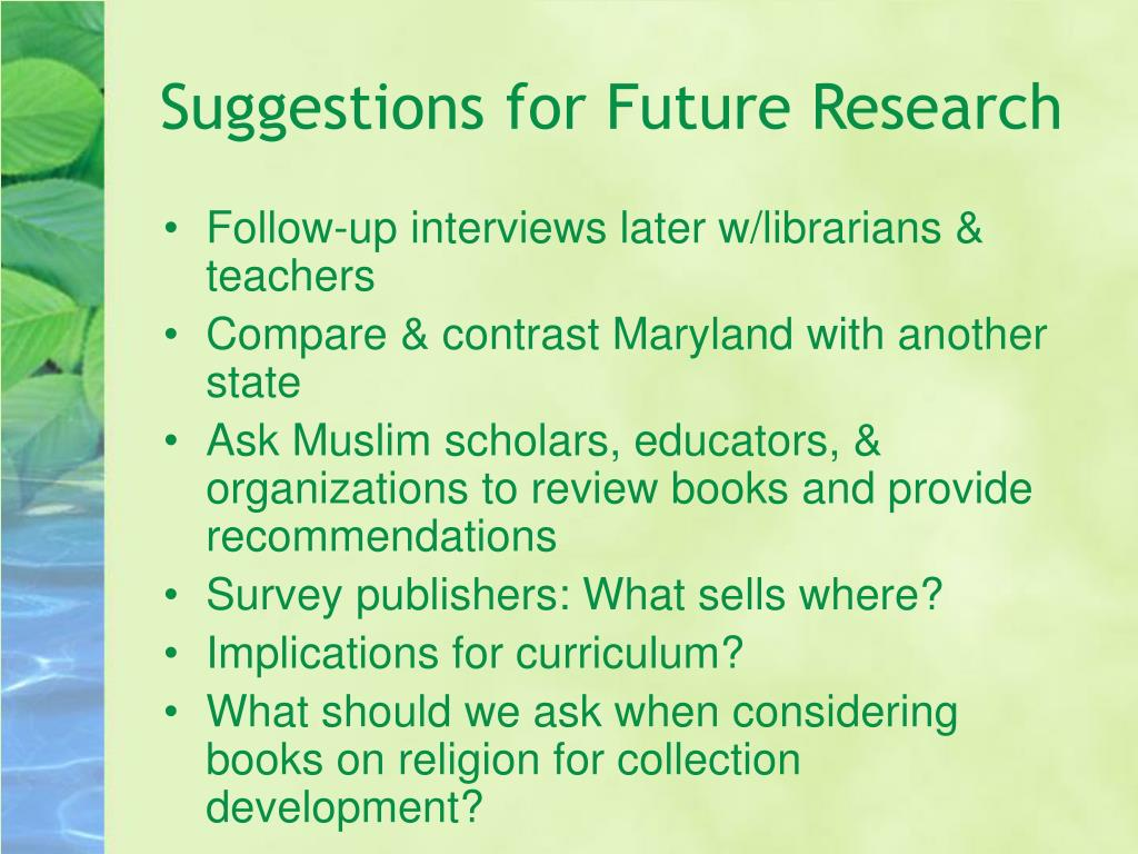 Suggestions for Future Research