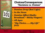 choices consequences decisions vs choices