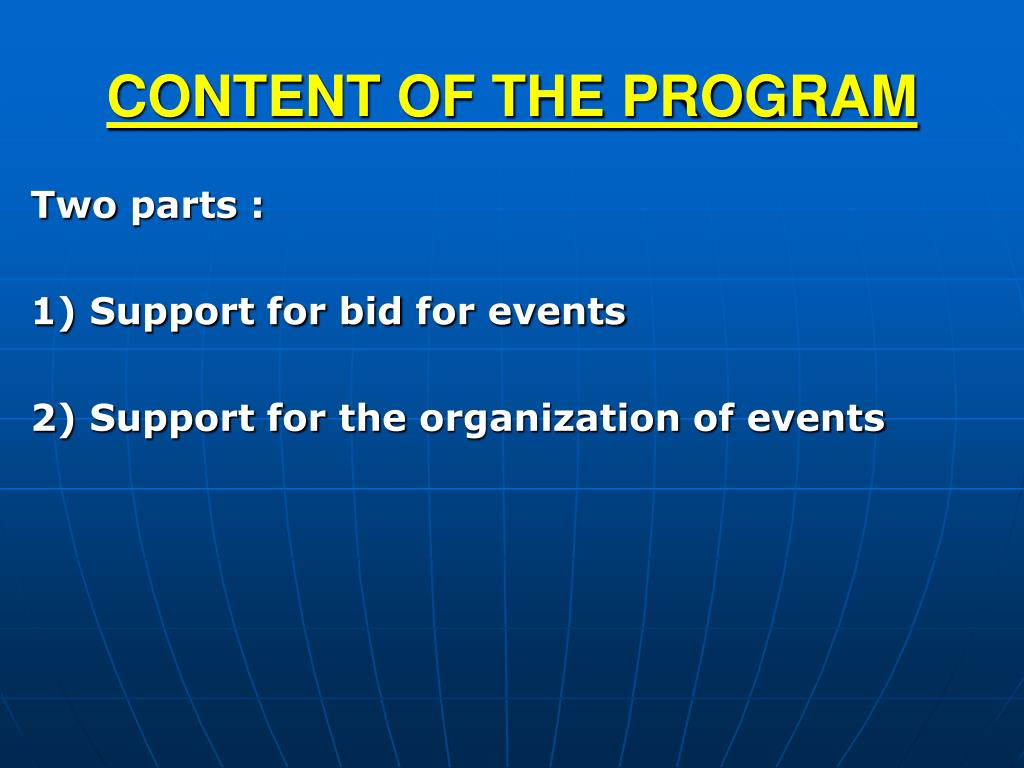 CONTENT OF THE PROGRAM