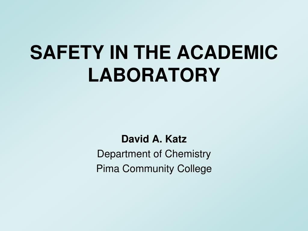 safety in the academic laboratory l.