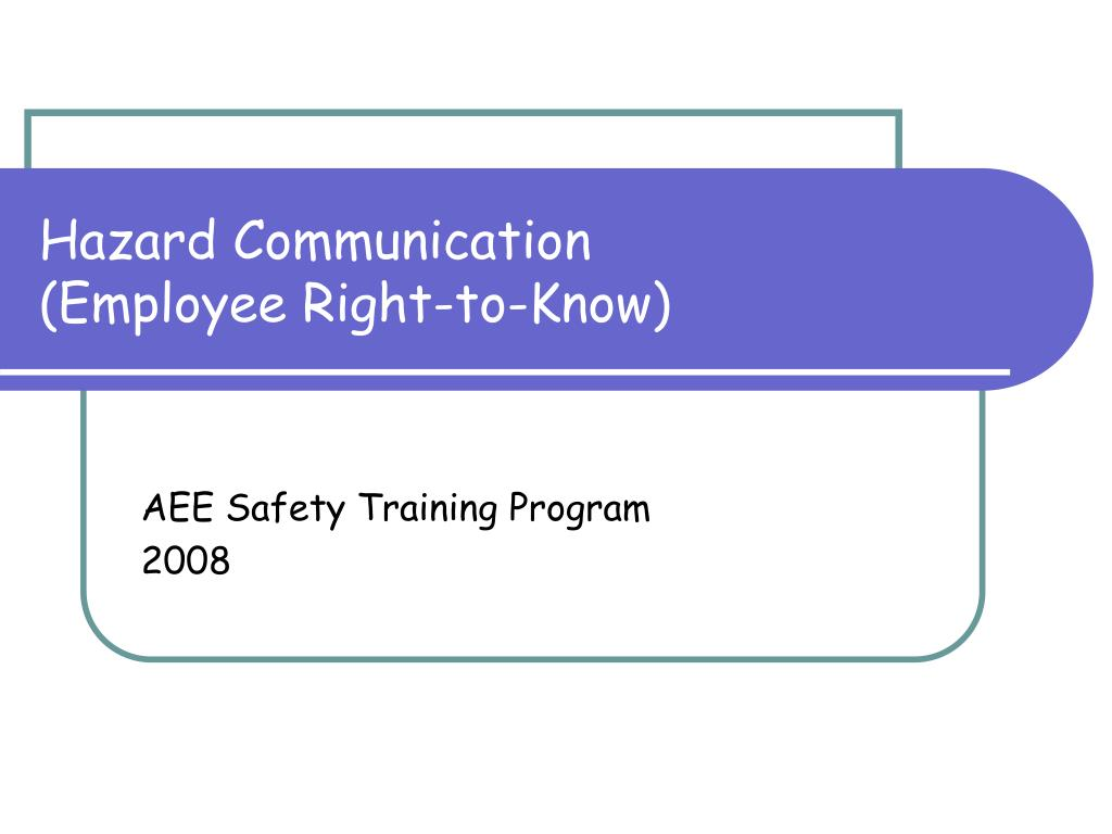hazard communication employee right to know l.