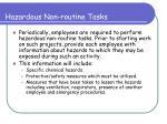 hazardous non routine tasks