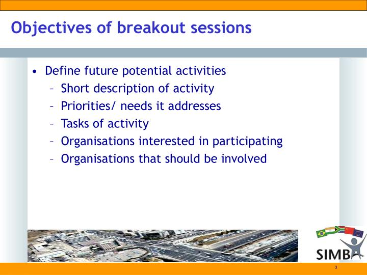 Objectives of breakout sessions3