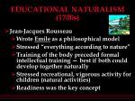 educational naturalism 1700s