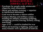 roman republic @500 b c to 27 b c