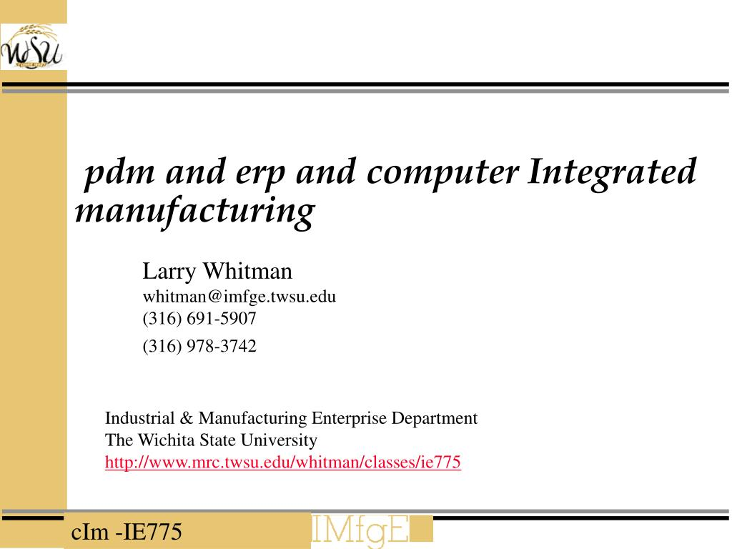 pdm and erp and computer integrated manufacturing l.