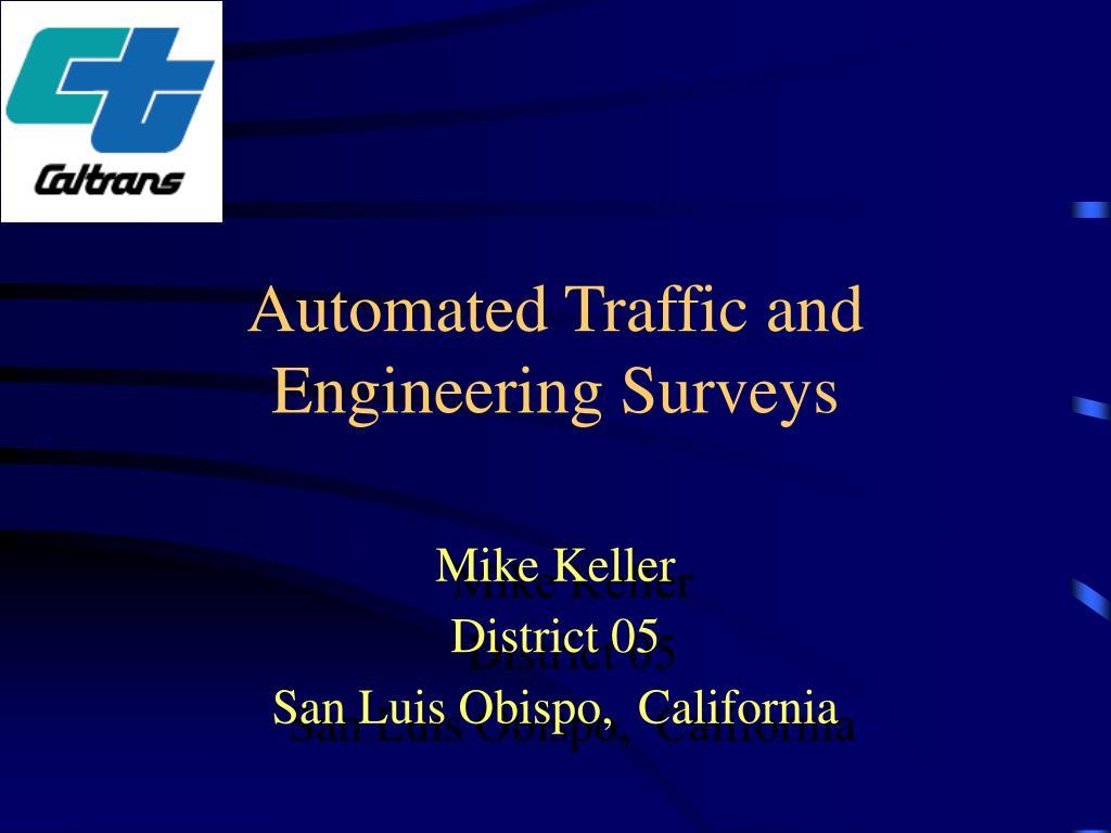 automated traffic and engineering surveys l.