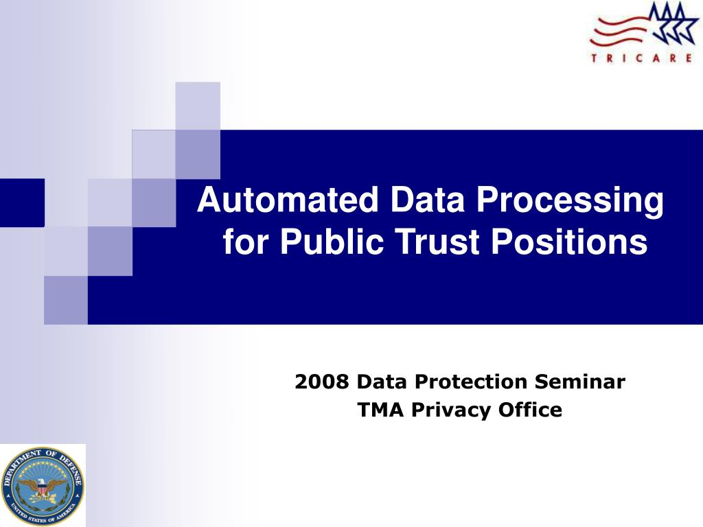 automated data processing for public trust positions l.