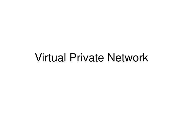 virtual private network n.