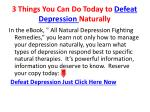 3 things you can do today to defeat depression naturally7