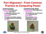 part alignment from common practice to computing power