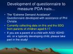 development of questionnaire to measure pda traits