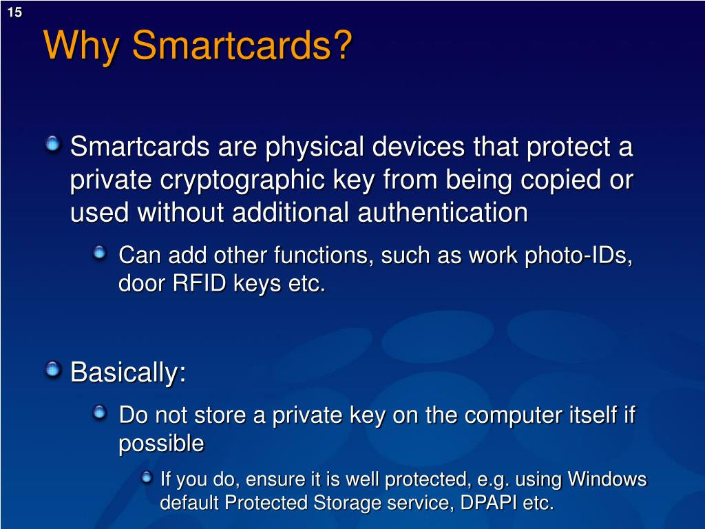 Why Smartcards?