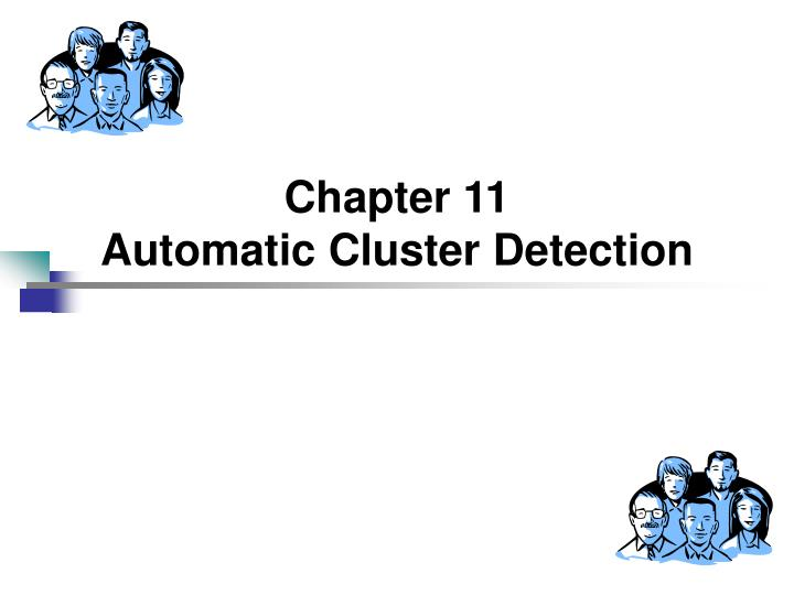 chapter 11 automatic cluster detection n.