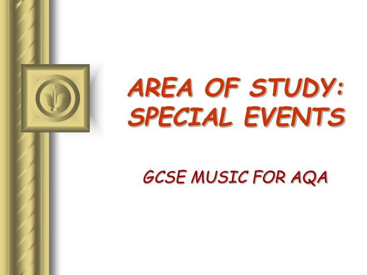 Area of study special events