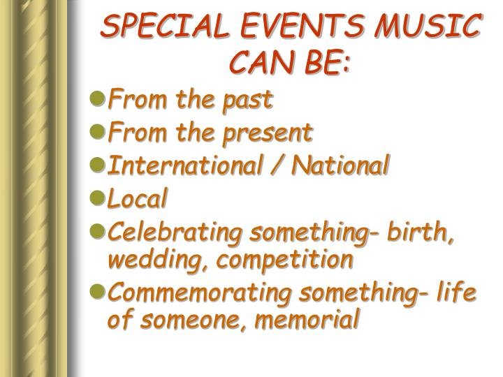 Special events music can be