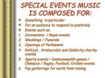 special events music is composed for