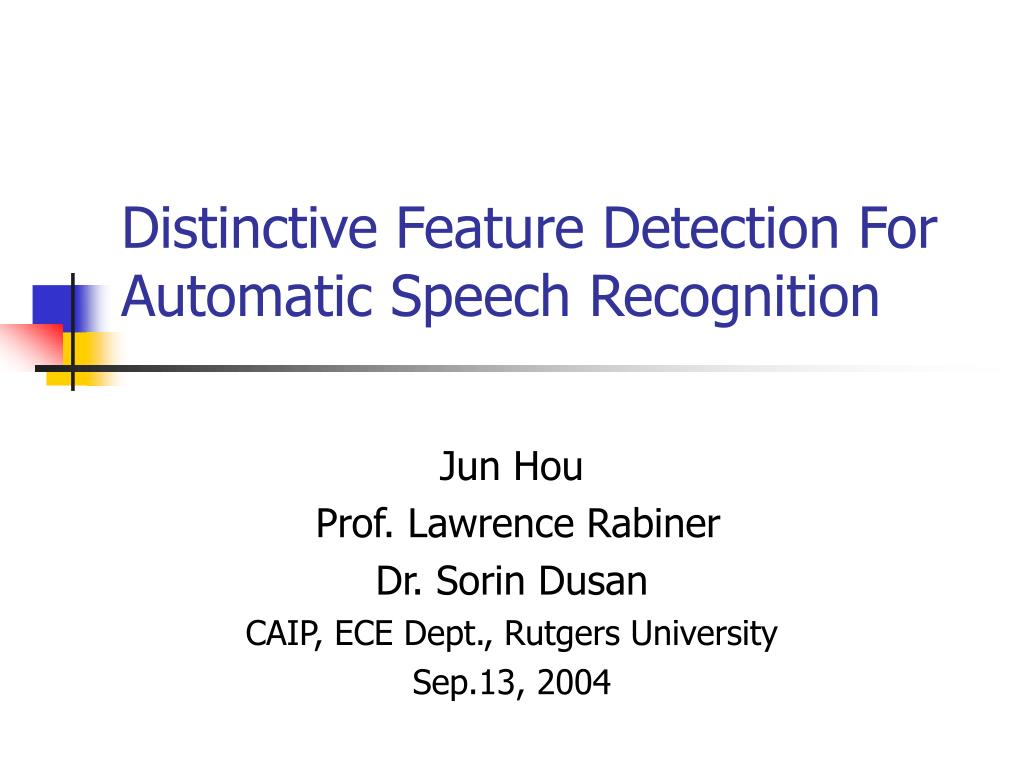 distinctive feature detection for automatic speech recognition l.